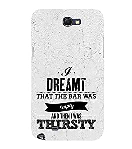 Dream Bar Thirsty Cute Fashion 3D Hard Polycarbonate Designer Back Case Cover for Samsung Galaxy Note 2 :: Samsung Galaxy Note II N7100