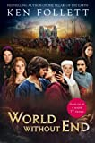 World Without End (TV tie-in) (The Pillars of the Earth Book 2)