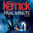 The Final Minute (       UNABRIDGED) by Simon Kernick Narrated by Paul Thornley