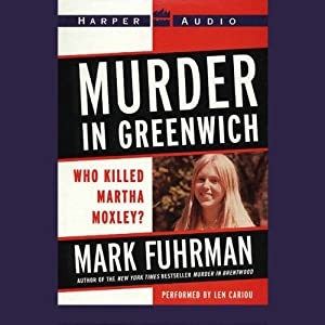Murder In Greenwich: Who Killed Martha Moxley? | [Mark Fuhrman]