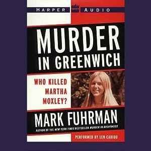 Murder In Greenwich: Who Killed Martha Moxley? | [Mark Fuhrman]