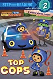 img - for Top Cops (Team Umizoomi) (Step into Reading) book / textbook / text book