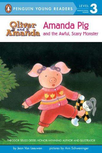 Amanda Pig and the Awful, Scary Monster (Penguin Young Readers. Level 3)