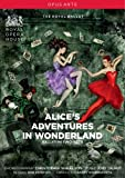 The Royal Ballet - Alice's Adventures In Wonderland [DVD] [2010] [NTSC]