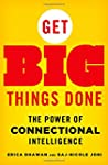 Get Big Things Done: The Power of Con...