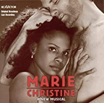 Marie Christine (1999 Broadway Cast)