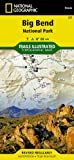 Big Bend National Park (National Geographic Maps: Trails Illustrated)