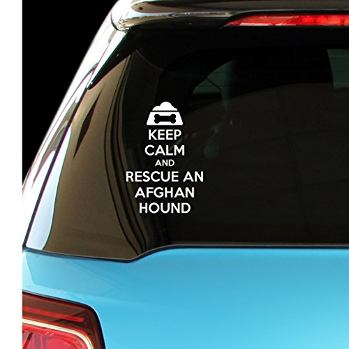 KEEP CALM AND RESCUE A AFGHAN HOUND Dog Car Laptop Wall Sticker