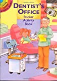 Cathy Beylon Dentist's Office Sticker Activity Book (Dover Little Activity Books)