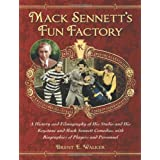 Mack Sennett's Fun Factory ~ Brent Walker