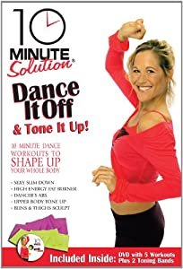 10 Minute Solution: Dance It Off & Tone It Up Kit