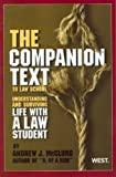 The Companion Text to Law School: Understanding and Surviving Life with a Law Student