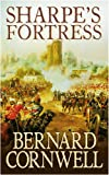 Bernard Cornwell Sharpe's Fortress: The Siege of Gawilghur, December 1803 (The Sharpe Series, Book 3)