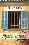 Manana Manana: One Mallorcan Summer (...