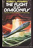The Flight Of The Dragonfly (0450058239) by Robert L. Forward