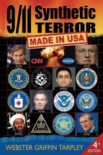 9/11 Synthetic Terror: Made in USA, Fourth Edition: Webster Griffin Tarpley: 9780930852375: Amazon.com: Books