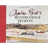 Charles Reids Watercolor Secrets