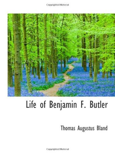 Life of Benjamin F. Butler