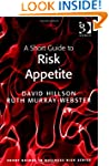 A Short Guide to Risk Appetite (Short...