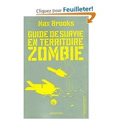 Guide de survie en territoire zombie : (Ce livre peut vous sauver la vie)