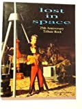 James Van Hise Lost in Space 25th Anniversary Tribute Book
