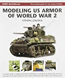 Modeling US Armor of World War 2 (Modelling Masterclass)