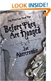 Before They Are Hanged: Book Two Of The First Law (Gollancz SF S.)