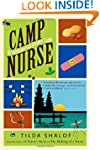 Camp Nurse: My Adventures at Summer Camp