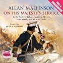 On His Majesty's Service Audiobook by Allan Mallinson Narrated by Errick Graham