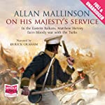 On His Majesty's Service | Allan Mallinson