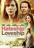 Hateship, Loveship