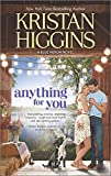 Anything for You <br>(The Blue Heron Series)	 by  Kristan Higgins in stock, buy online here