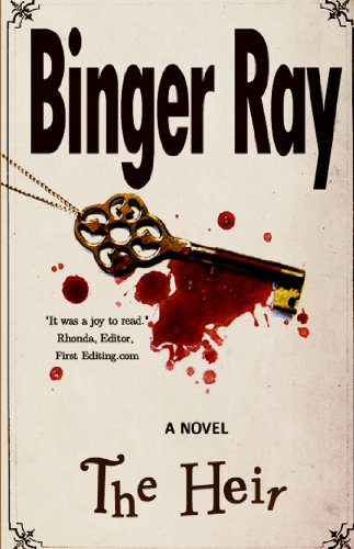 Book: The Heir - A Novel by Binger Ray