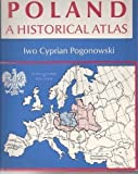 Poland a Historical Atlas