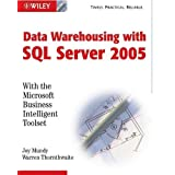 The Microsoft�Data Warehouse Toolkit: With SQL Server�2005 and the Microsoft Business Intelligence Toolset ~ Ralph Kimball