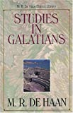 img - for Studies in Galatians (M. R. de Haan Classic Library) book / textbook / text book