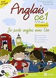 Je parle anglais avec Léo, Anglais CE1 7/8 ans, Livre avec CD audio