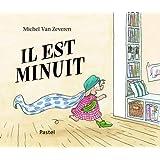 Il est minuitpar Michel Van Zeveren