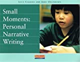 img - for Small Moments: Personal Narrative Writing book / textbook / text book