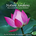 Nature Awakens: Meditations for Loving Yourself | Ilchi Lee