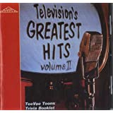Television's Greatest Hits Volume II