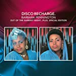 Disco Recharge: Out of the Darkest Ni...