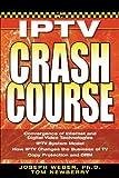IPTV Crash Course