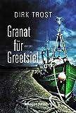 Granat f�r Greetsiel - Ostfriesland-Krimi (Jan de Fries 1)