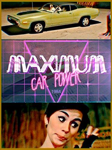 Maximum Car Power 1984