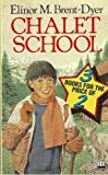 "Three Great Chalet School Stories: Head Girl of the Chalet School "" , "" Rebel at the Chalet School "" , "" Chalet School in Exile "" (An Armada three-in-one) (0006926096) by Dyer, Elinor M Brent-"