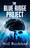 The Blue Ridge Project (The Project Book 1)
