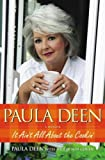 Paula Deen: It Aint All About the Cookin