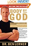 Body by God: The Owners Manual for Ma...
