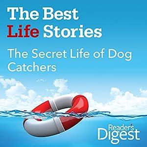 The Secret Life of Dog Catchers Audiobook